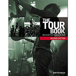 Course-Technology-PTR-The-Tour-Book--Second-Edition--How-to-Get-Your-Music-on-the-Road-Book-Standard