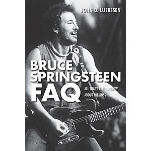 Hal-Leonard-Bruce-Springsteen-FAQ---All-That-s-Left-To-Know-About-The-Boss-Standard