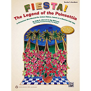 Alfred-Fiesta--The-Legend-of-the-Poinsettia-Teacher-s-Handbook-Standard