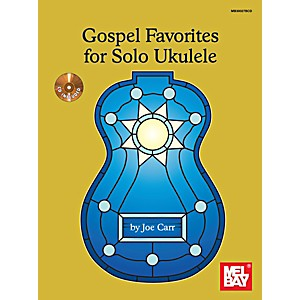 Mel-Bay-Gospel-Favorites-For-Solo-Ukulele-Standard
