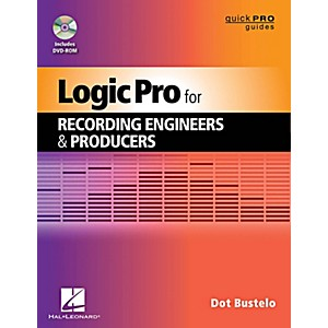 Hal-Leonard-Logic-Pro-For-Recording-Engineers-And-Producers---Quick-Pro-Guides-Series-Book-DVD-ROM-Standard