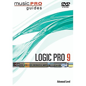 Hal-Leonard-Logic-Pro-9-Advanced-Music-Pro-Series-DVD-Standard