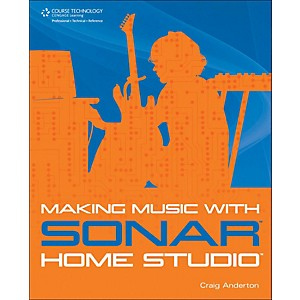 Cengage-Learning-Making-Music-With-Sonar-Home-Studio-Standard