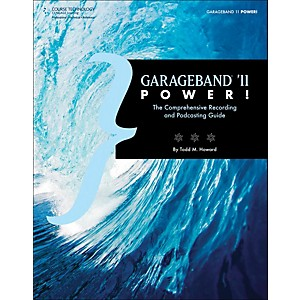 Cengage-Learning-Garageband--11-Power-The-Comprehensive-Recording---Podcast-Standard