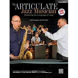 Alfred-The-Articulate-Jazz-Musician-Teacher-Edition--Book---CD--Standard