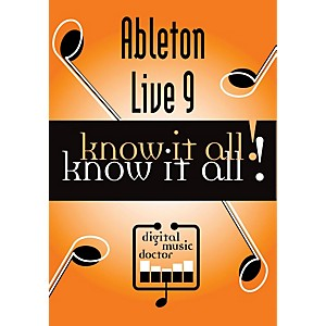 Digital-Music-Doctor-Ableton-Live-9-Know-It-All--Orange--5-x-7-5-x-5-25