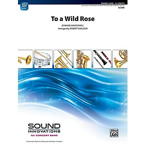 Alfred-To-a-Wild-Rose-from-Woodland-Sketches-Op--51-Concert-Band-Grade-1-5-Set-Standard