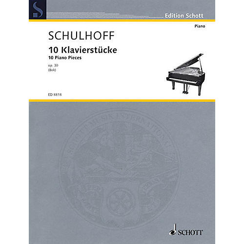 Schott 10 Piano Pieces, Op. 30 Schott Series Softcover Composed by Erwin Schulhoff Edited by Josef Bek thumbnail