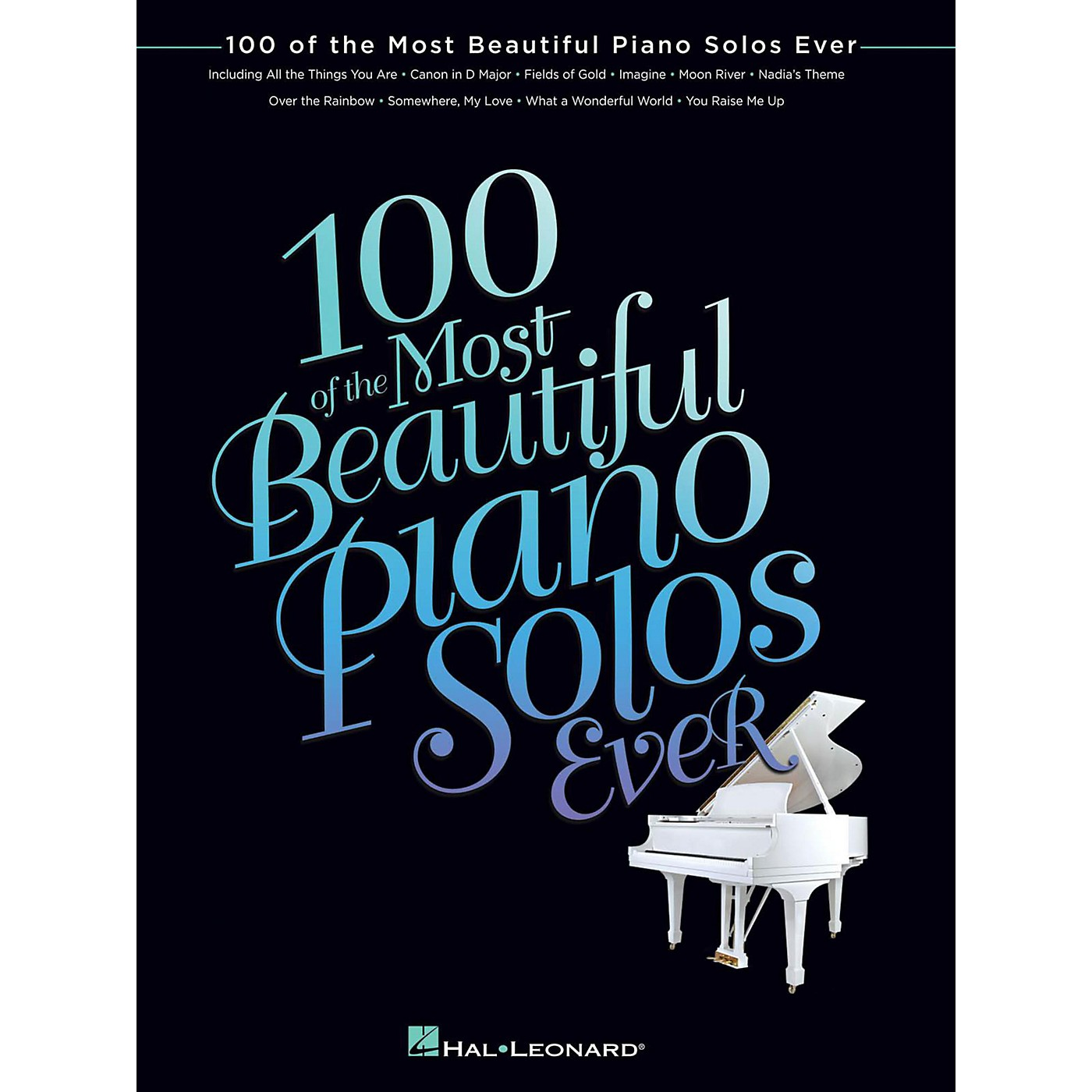 Hal Leonard 100 Of The Most Beautiful Piano Solos Ever for Piano Solo thumbnail
