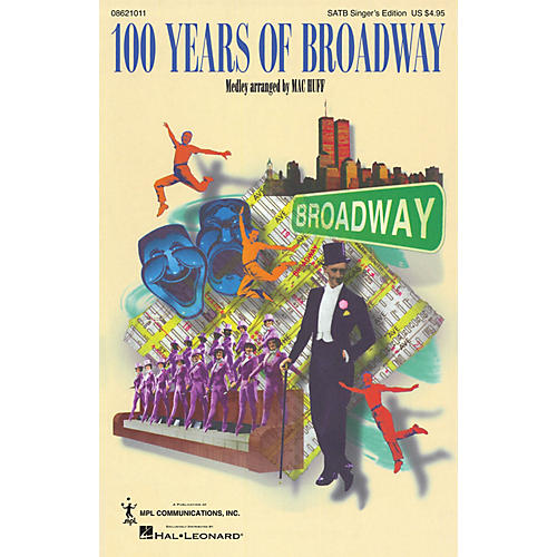 Hal Leonard 100 Years of Broadway (Medley) 2-cd Pak Arranged by Mac Huff thumbnail
