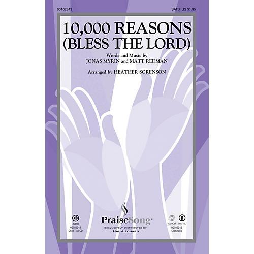 PraiseSong 10,000 Reasons (Bless the Lord) CHOIRTRAX CD by Matt Redman Arranged by Heather Sorenson thumbnail