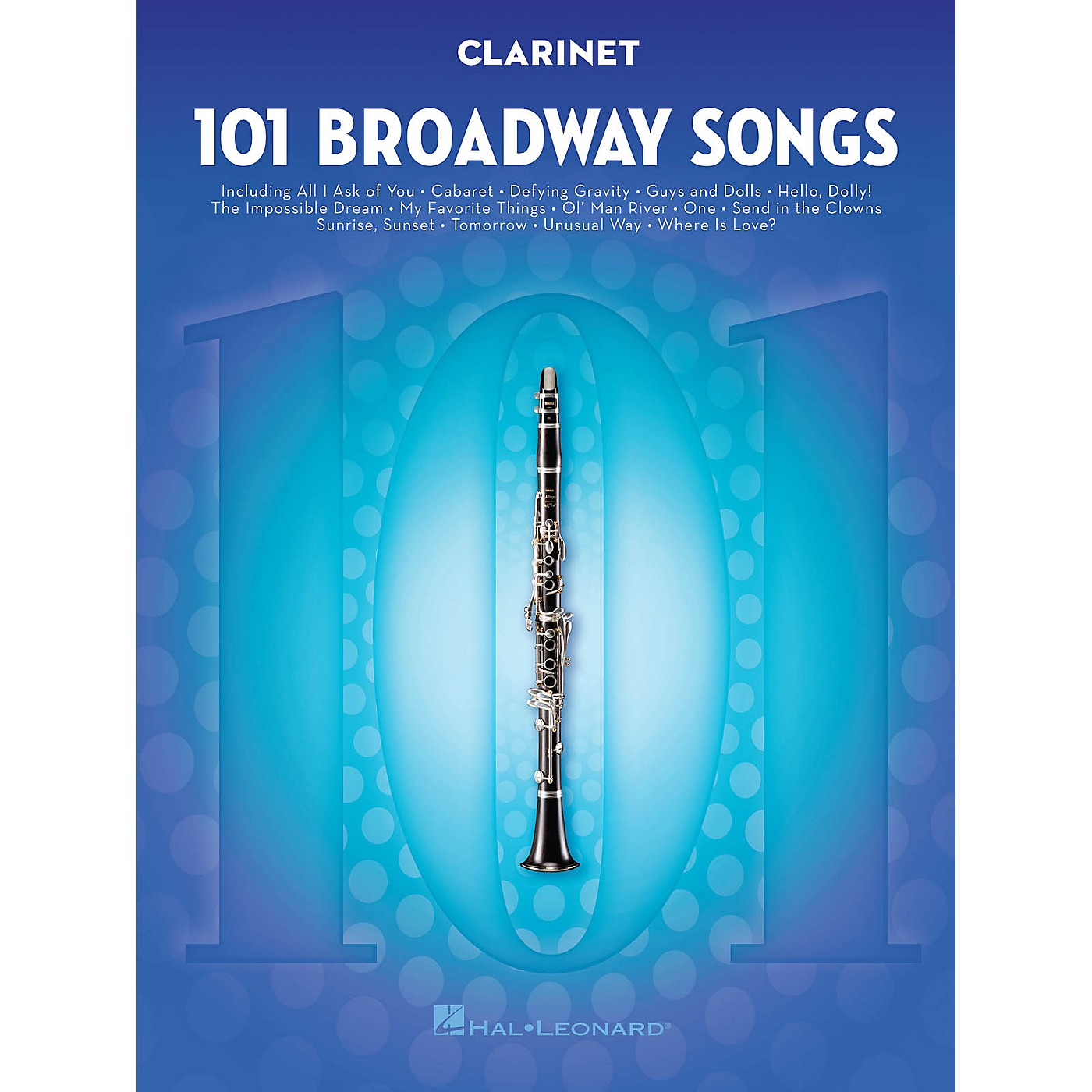 Hal Leonard 101 Broadway Songs for Clarinet Instrumental Folio Series Softcover thumbnail