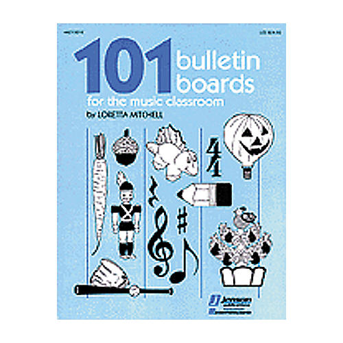 Hal Leonard 101 Bulletin Boards For the Music Classroom Book thumbnail
