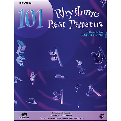 Alfred 101 Rhythmic Rest Patterns B-Flat Clarinet thumbnail