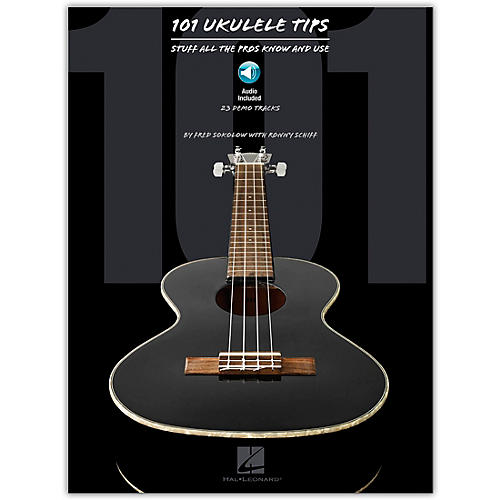 Hal Leonard 101 Ukulele Tips - Stuff All The Pros Know And Use (Book/Online Audio) thumbnail