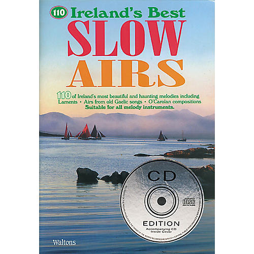 Waltons 110 Ireland's Best Slow Airs Waltons Irish Music Books Series thumbnail