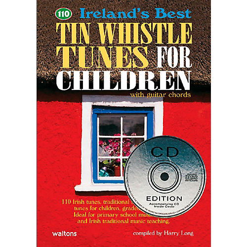 Waltons 110 Ireland's Best Tin Whistle Tunes for Children Book/CD thumbnail
