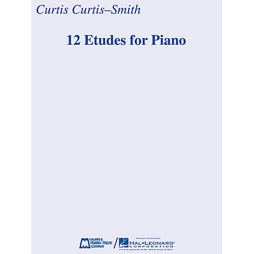 Edward B. Marks Music Company 12 Etudes for Piano E.B. Marks Series Softcover Composed by Curtis Curtis-Smith thumbnail