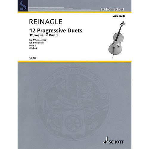Schott 12 Progressive Duets, Op. 2 (Two Cellos Performance Score) String Series Softcover by Joseph Reinagle thumbnail