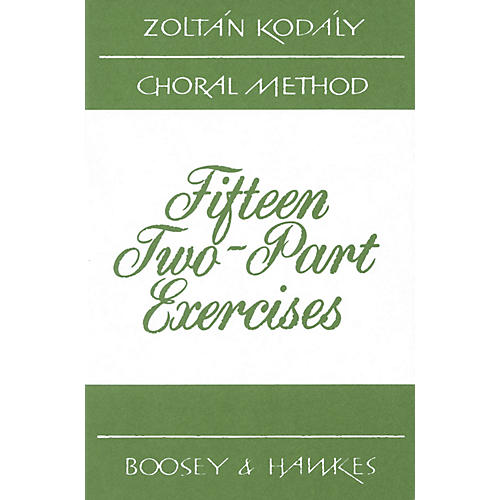 Boosey and Hawkes 15 Two-Part Exercises 2-Part Composed by Zoltán Kodály thumbnail