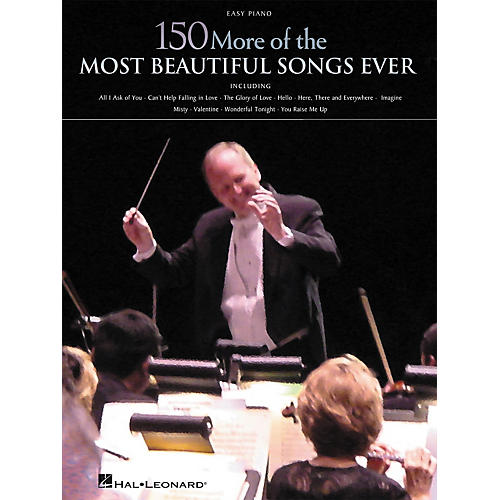 Hal Leonard 150 More of the Most Beautiful Songs Ever Songbook - Easy Piano thumbnail