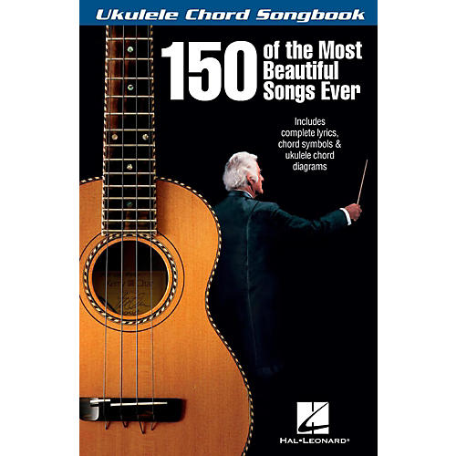 Hal Leonard 150 Of The Most Beautiful Songs Ever - Ukulele Chord Songbook thumbnail