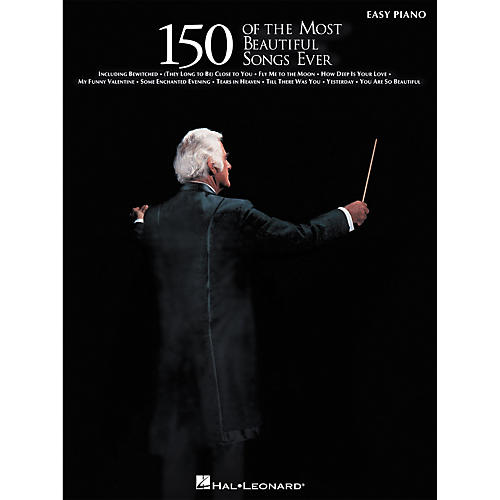Hal Leonard 150 Of The Most Beautiful Songs Ever For Easy Piano thumbnail