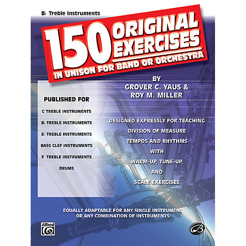 Alfred 150 Original Exercises in Unison for Band or Orchestra B-Flat Treble Instruments thumbnail