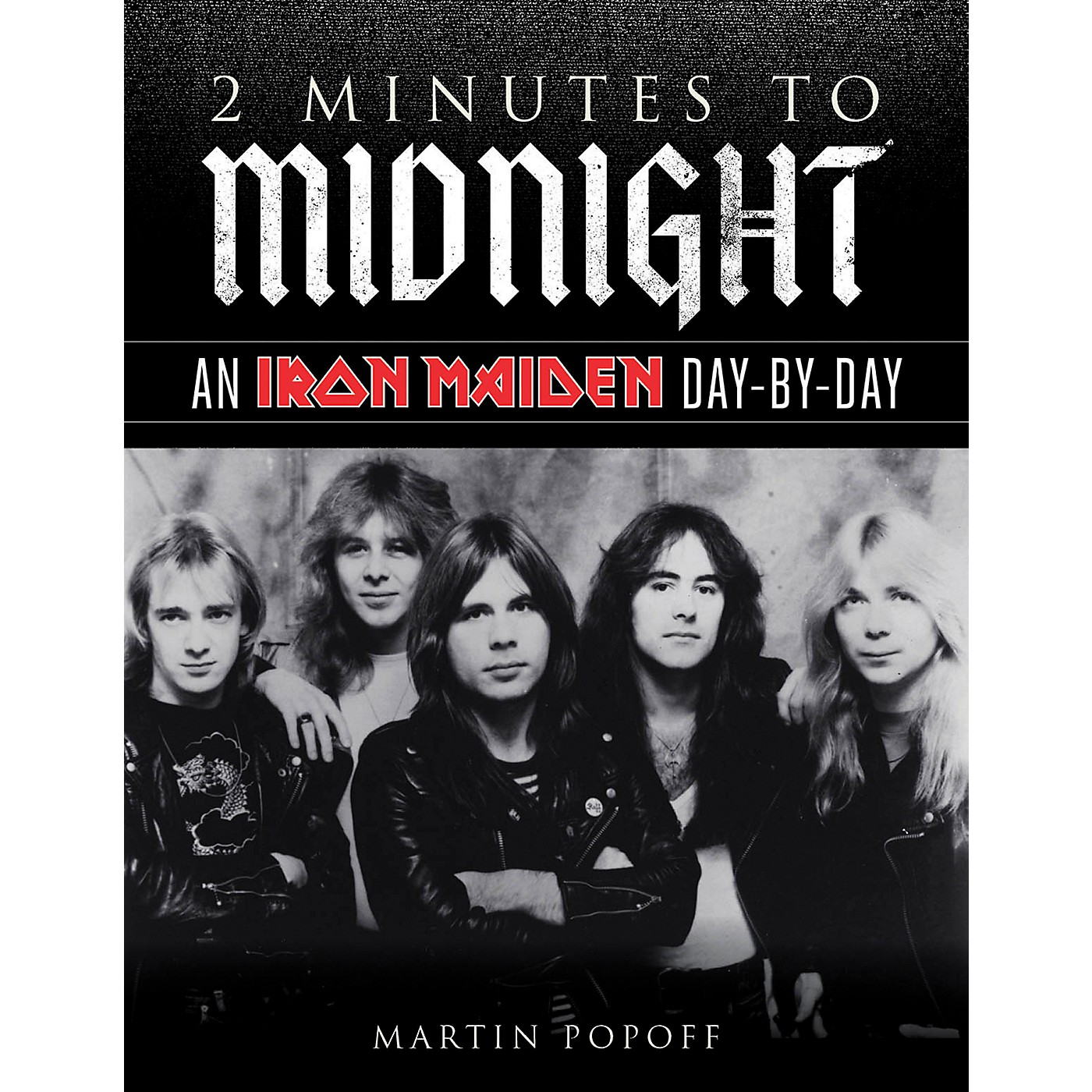 Backbeat Books 2 Minutes To Midnight - An Iron Maiden Day-By-Day Book thumbnail
