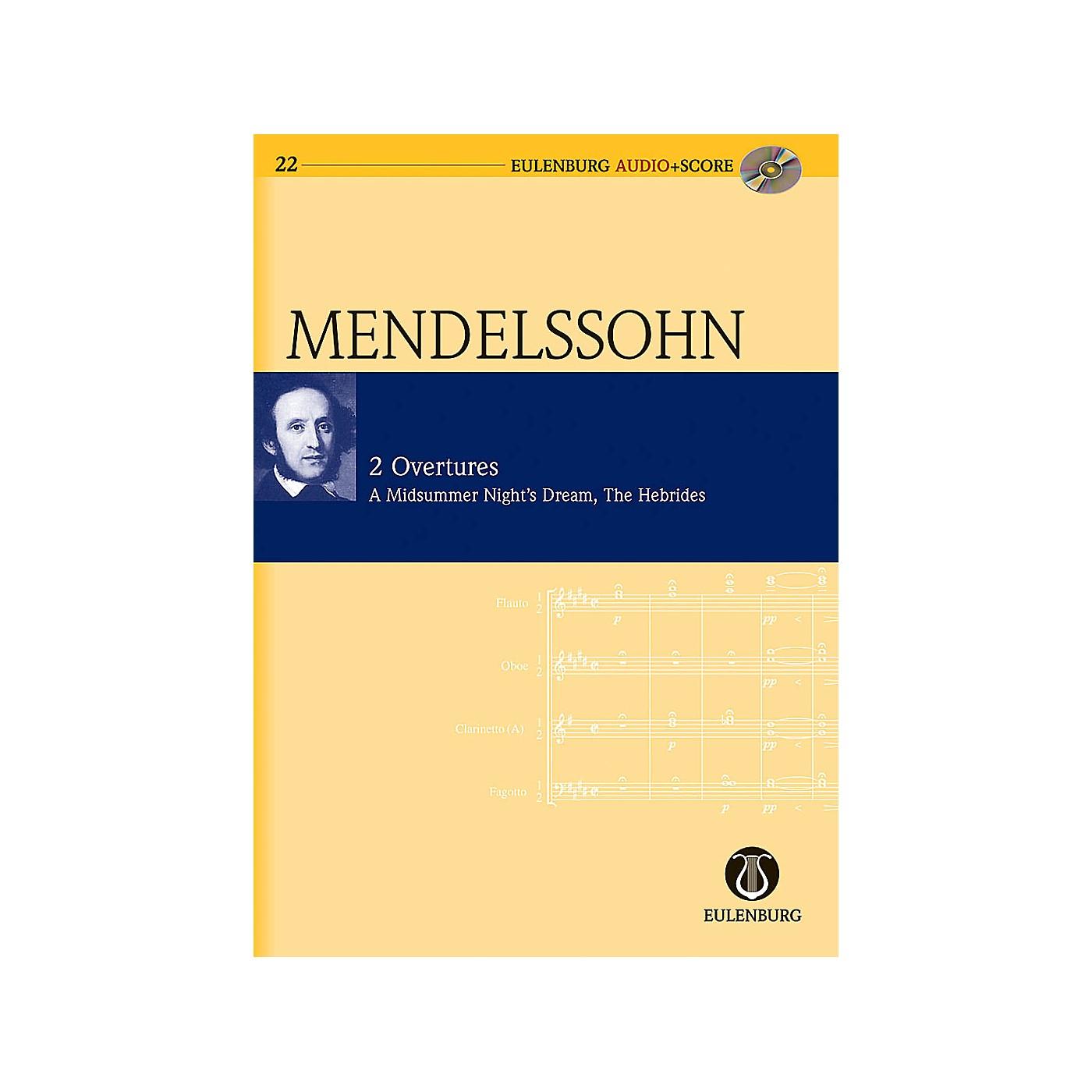 Eulenburg 2 Overtures: Op. 21/Op. 36 A Midsummer Night's Dream Eulenberg Audio plus Score w/ CD by Mendelssohn thumbnail