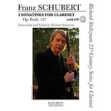 Lauren Keiser Music Publishing 2 Sonatines for Clarinet, Op. post. 137 LKM Music BK/CD Composed by Schubert Edited by Richard Stoltzman