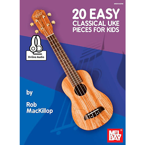 Mel Bay 20 Easy Classical Ukulele Pieces for Kids thumbnail