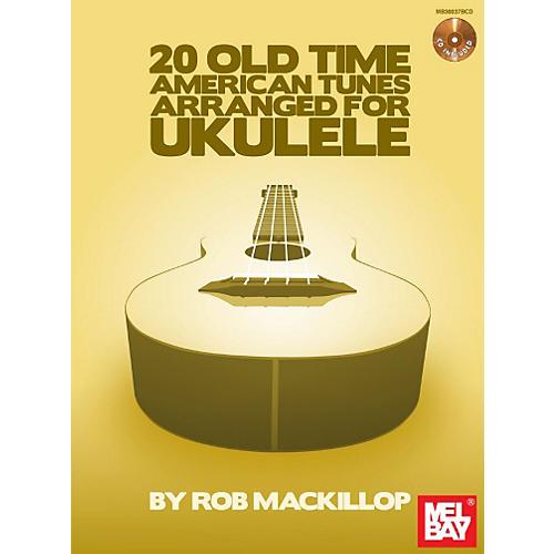 Mel Bay 20 Old-Time American Tunes Arranged for Ukulele Book/Cd Set-thumbnail