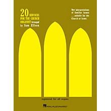 Hal Leonard 20 Services for the Church Organist Pointer Organ Series Written by Sam Ellson
