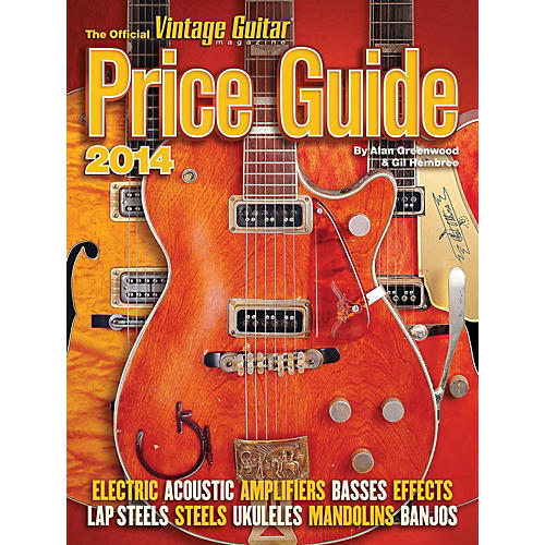 Hal Leonard 2014 Official Vintage Guitar Magazine Price Guide thumbnail