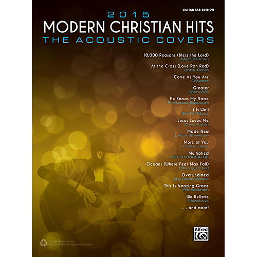 Alfred 2015 Modern Christian Hits: The Acoustic Covers - Guitar TAB Edition Songbook thumbnail