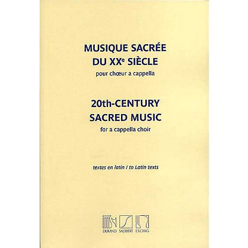 Editions Durand 20th Century Sacred Music (Mixed Voices, A Cappella) Composed by Various thumbnail
