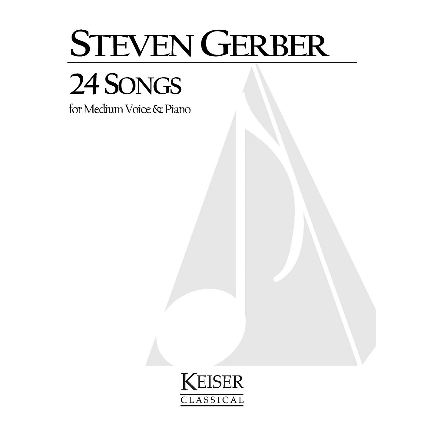 Lauren Keiser Music Publishing 24 Songs for Medium Voice and Piano LKM Music Series  by Steven Gerber thumbnail