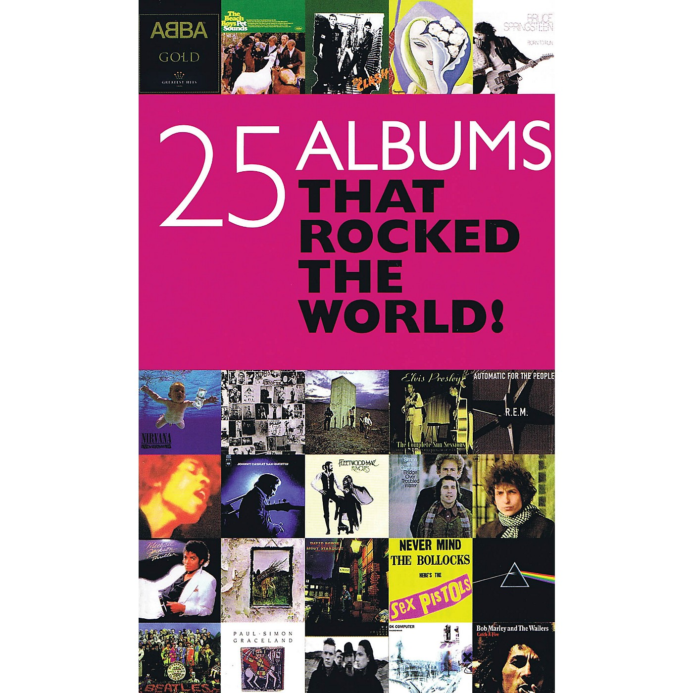 Omnibus 25 Albums That Rocked the World Omnibus Press Series Softcover thumbnail