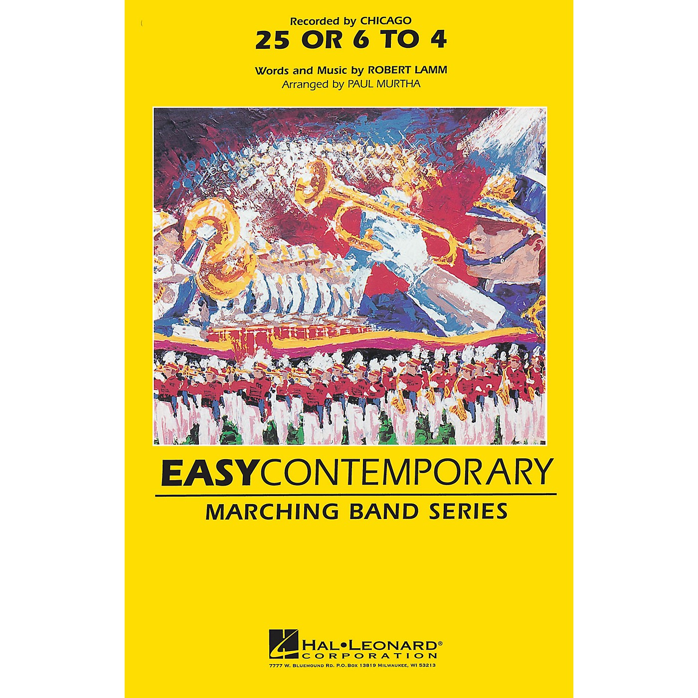 Hal Leonard 25 or 6 to 4 Marching Band Level 2-3 Arranged by Paul Murtha thumbnail