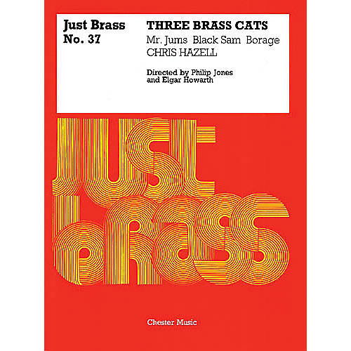Chester Music 3 Brass Cats (Just Brass No. 37) Music Sales America Series by Chris Hazell thumbnail