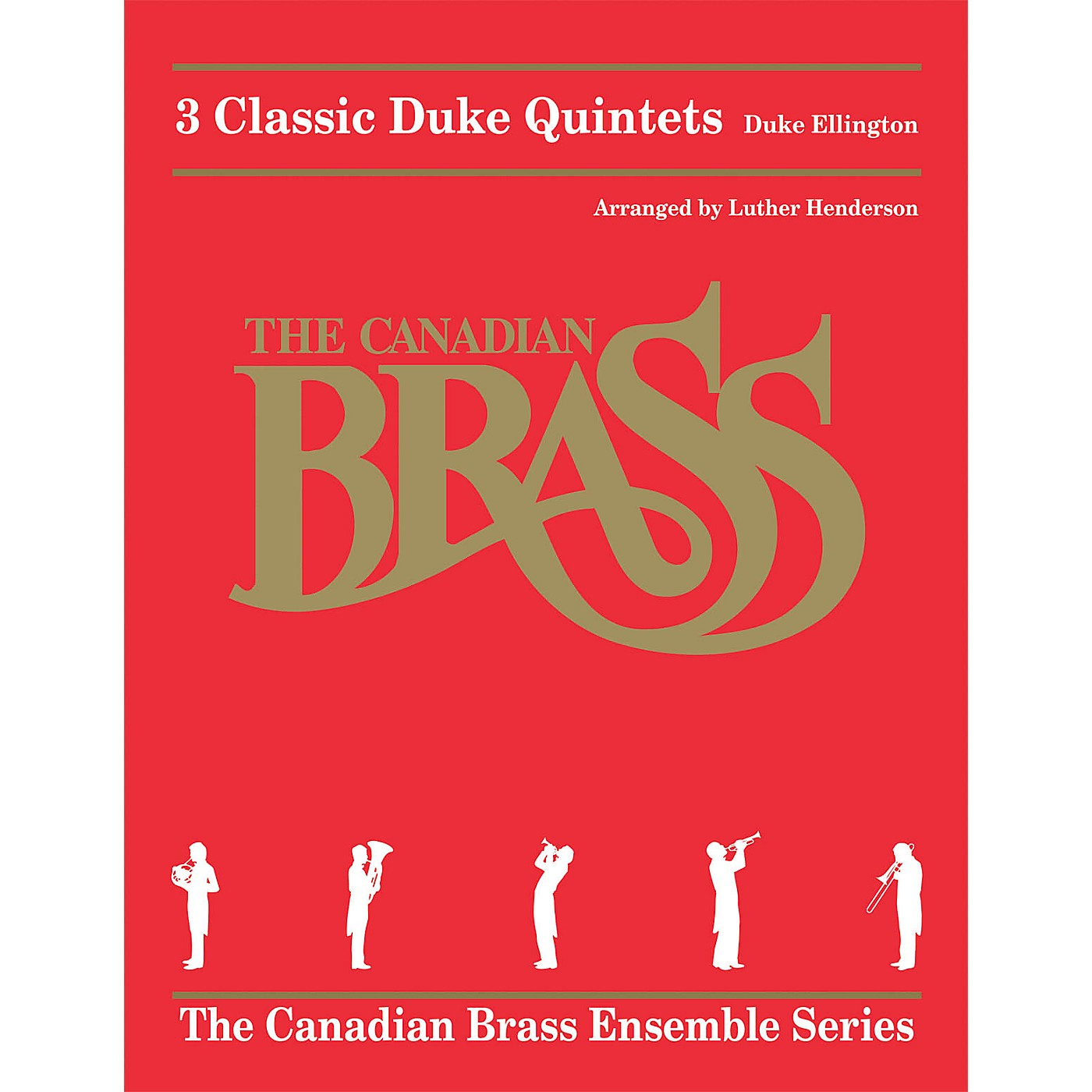Canadian Brass 3 Classic Duke Quintets Brass Ensemble Series by The Canadian Brass Arranged by Luther Henderson thumbnail