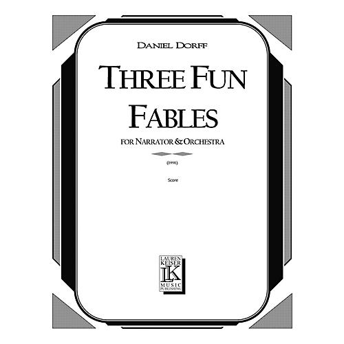 Lauren Keiser Music Publishing 3 Fun Fables (for Narrator and Orchestra or Mixed Octet) LKM Music Series  by Daniel Dorff thumbnail