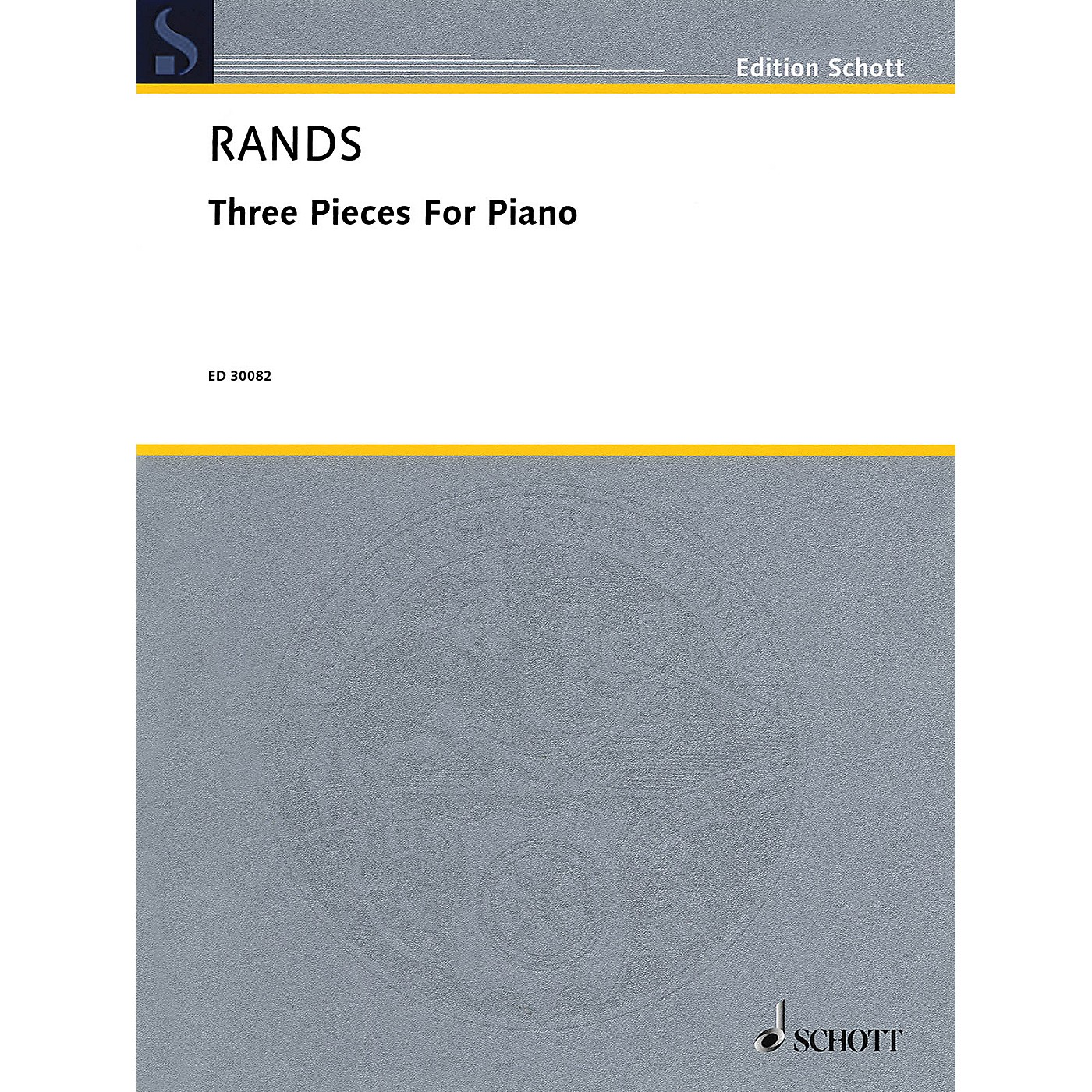 Schott Music Corporation New York 3 Pieces for Piano Schott Series Composed by Bernard Rands thumbnail