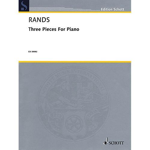 Schott Music Corporation New York 3 Pieces for Piano Schott Series Composed by Bernard Rands thumbnail