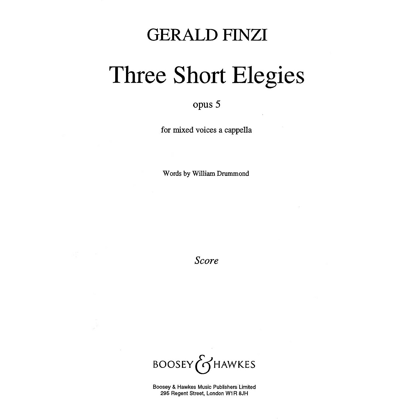 Boosey and Hawkes 3 Short Elegies Op5 SATB composed by Gerald Finzi thumbnail