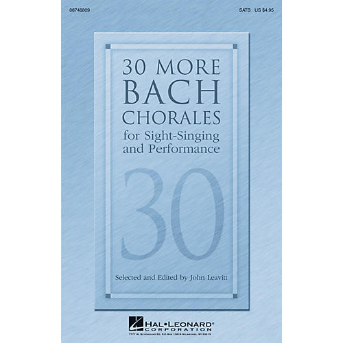 Hal Leonard 30 More Bach Chorales for Sight-Singing and Performance SATB composed by J.S. Bach thumbnail