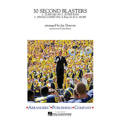 Arrangers 30-Second Blasters Marching Band Level 3 Arranged by Jay Dawson thumbnail