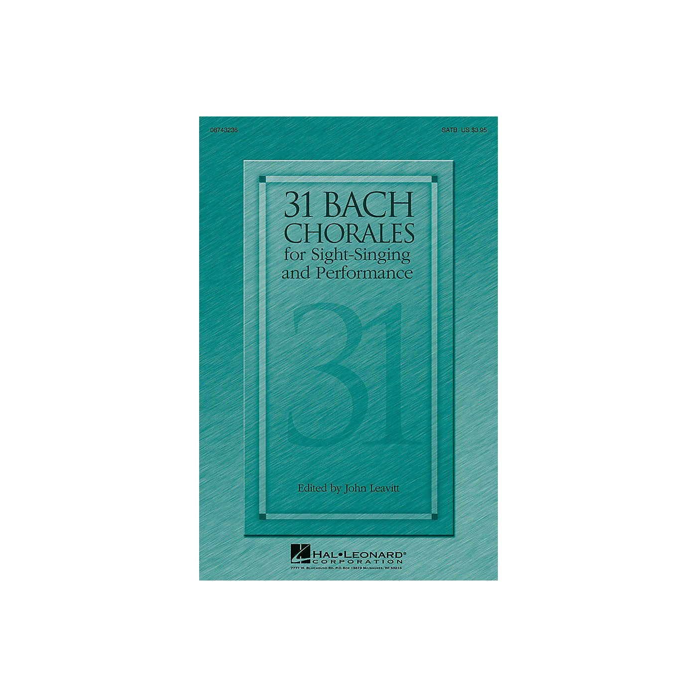Hal Leonard 31 Bach Chorales for Sight-Singing and Performance SATB composed by J.S. Bach thumbnail