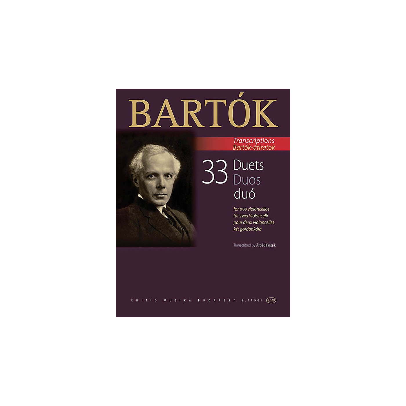 Editio Musica Budapest 33 Duets for Two Violoncellos (From the 44 Violin Duets) EMB Series Softcover Composed by Bela Bartok thumbnail